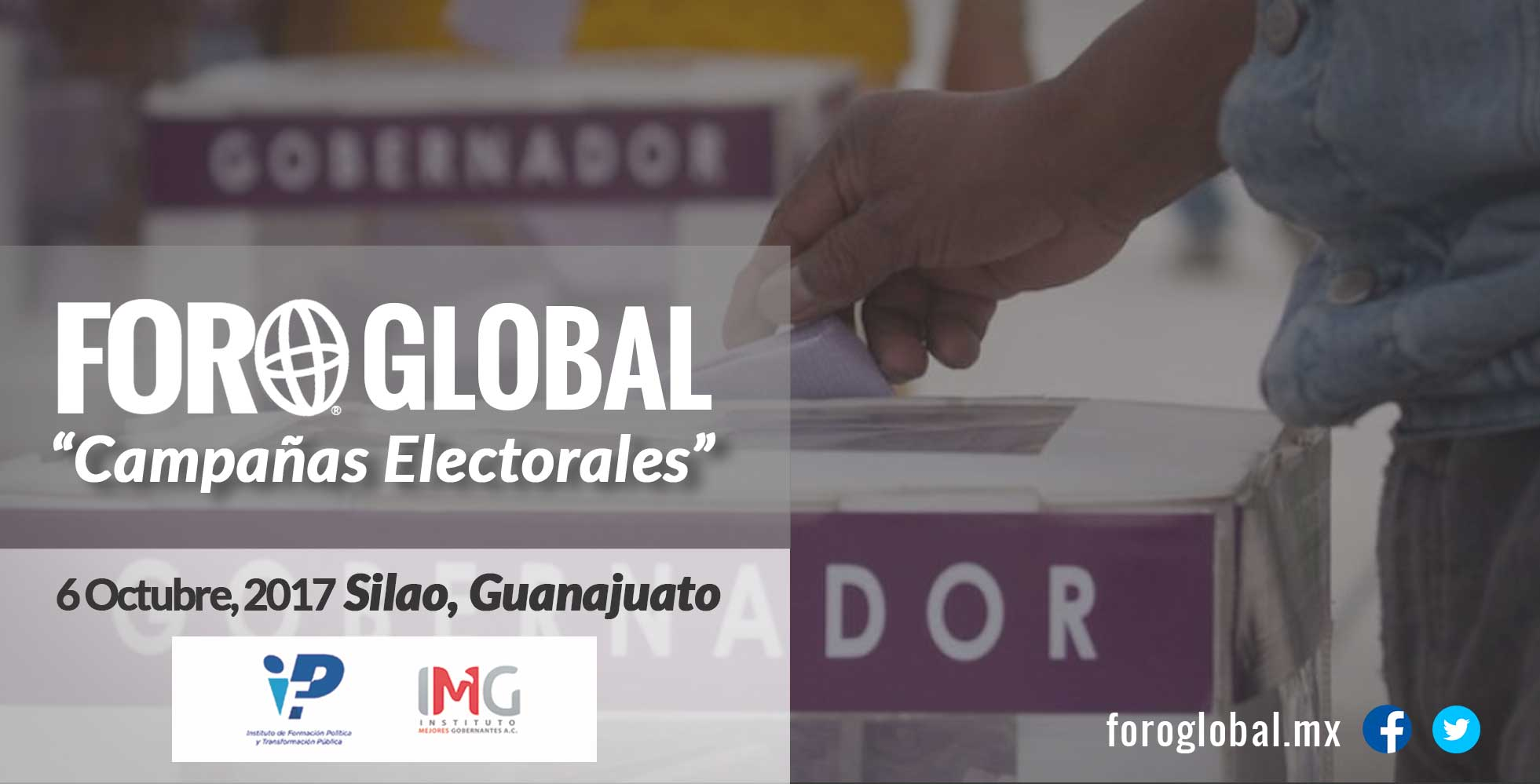 Foro Global Campañas Electorales. foroglobal.mx