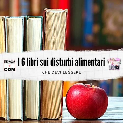 6-libri-sui-disturbi-alimentari-melania-romanelli-wdp