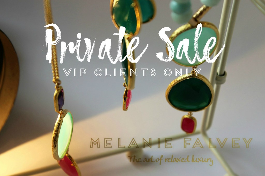 Private Sale  VIP clients ONLY