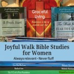 Joyful Walk Bible Studies by Melanie Newton. Grace-based. Always relevant. Never fluff. Check it out at melanienewton.com.