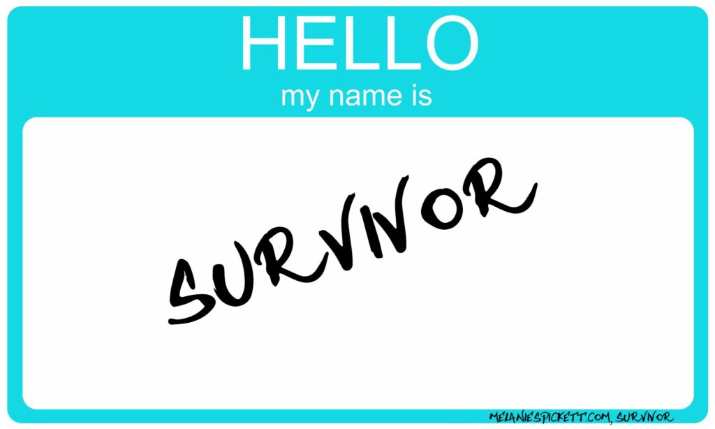 Melanie S. Pickett, survivor tag