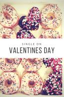 Single on Valentines Day