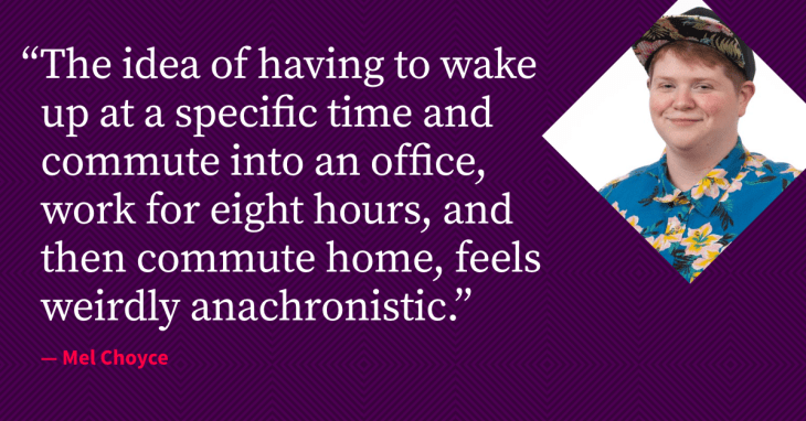 """A card with my photo and a quote from the article, reading: """"The idea of having to wake up at a specific time and commute into an office, work for eight hours, and then commute home, feels weirdly anachronistic."""""""