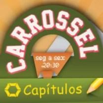Capítulos Carrossel