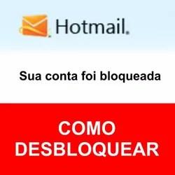 Desbloquear Hotmail bloqueado Outlook Microsoft