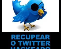 Recuperar Twitter Hackeado