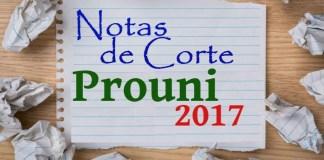 notas de corte prouni 2017