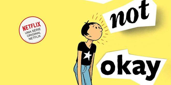 A gente lemos: I am not okay with this (com MUITOS SPOILEREZES)