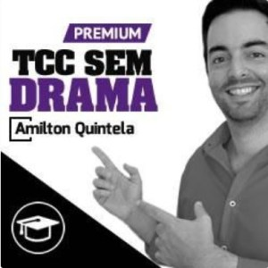 Curso TCC sem Drama Premium com Amilton Quintela