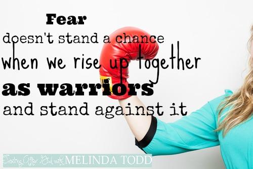 warriors fight fear