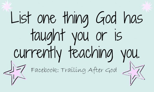 one thing god teaches