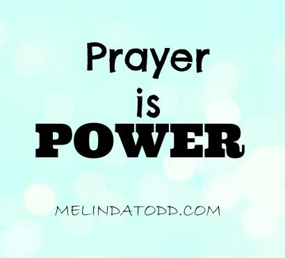 prayer is power melindatodd