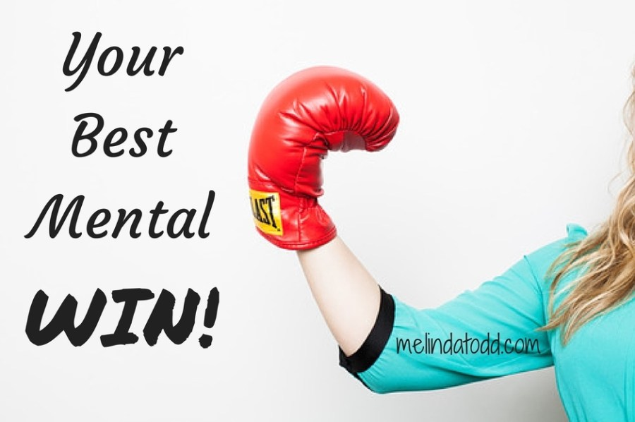 Your Best Mental Win by Melinda Todd
