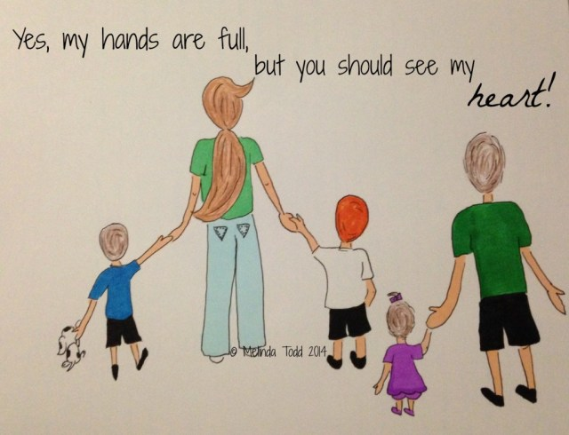 Family Hands Full Quote and Illustration by Melinda Todd