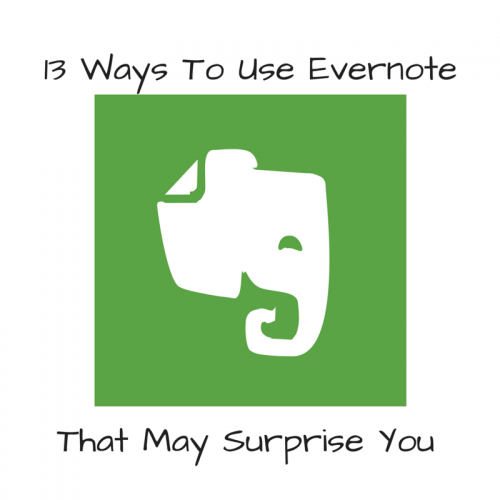 13 Ways To Use Evernote
