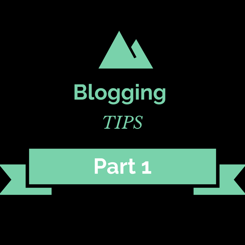 Blogging tips part 1