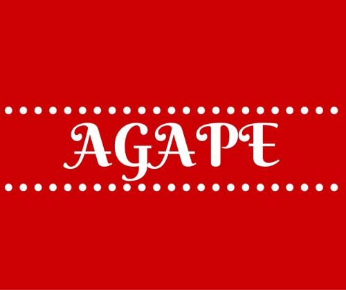 Agape Love - Do You Have It?