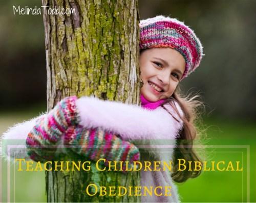 Teaching Children Biblical Obedience