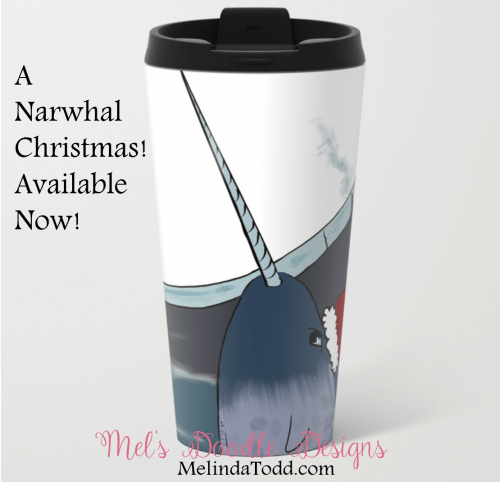 A Narwhal Christmas Travel Mug by Mel's Doodle Designs