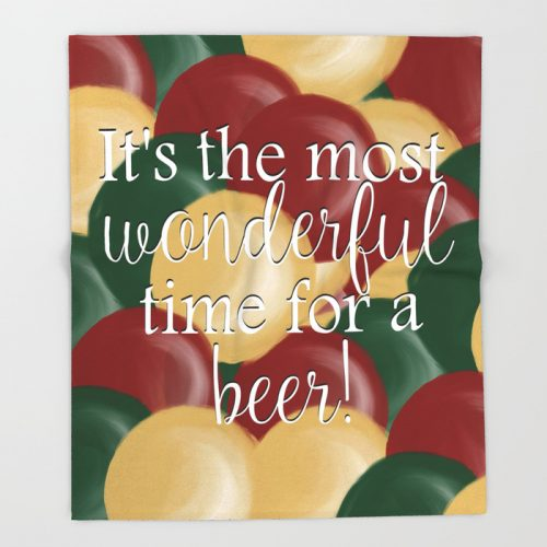 It's The Most Wonderful Time For A Beer Throw Blanket by Mel's Doodle Designs