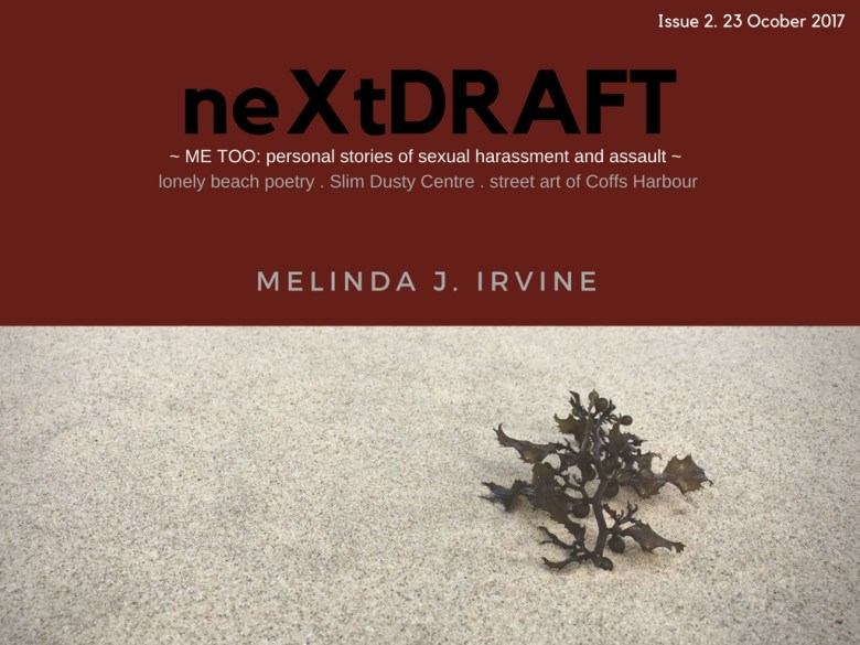 neXtDRAFT an eZine by Melinda J. Irvine Issue 2. 23 October 2017