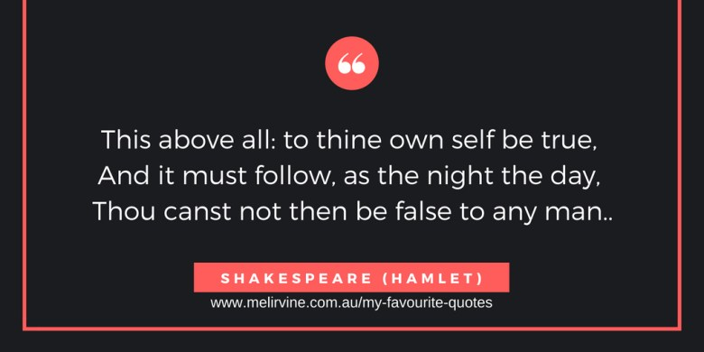 to thine own self be true - shakespeare