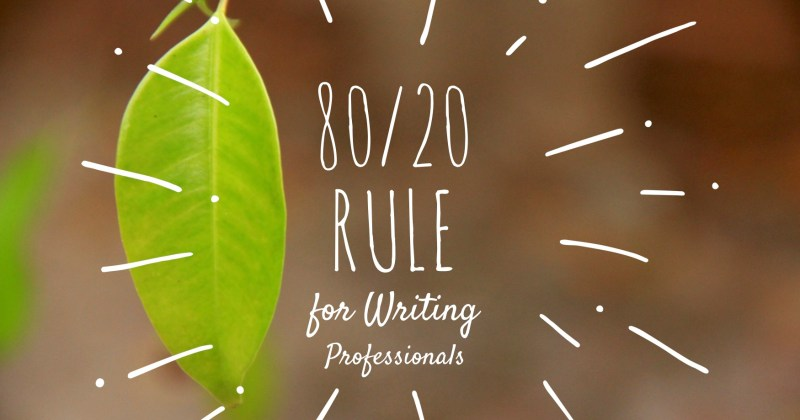 Melinda J. Irvine -- the 80_20 rule for writing professionals