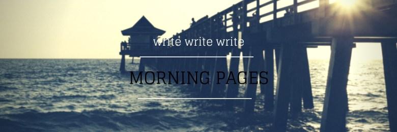 MORNING PAGES - Melinda J. Irvine Freelance Writer www.writingbiz.net