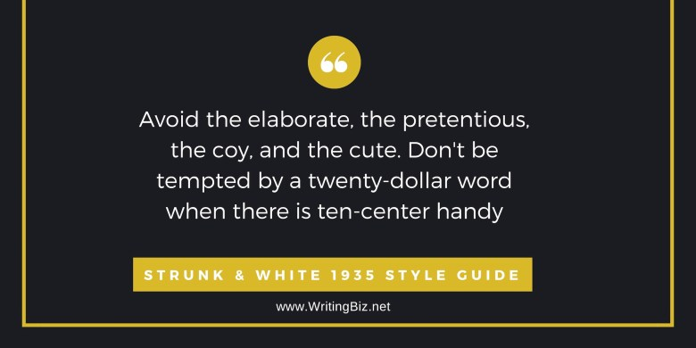 quote by strunk and white about good writing.