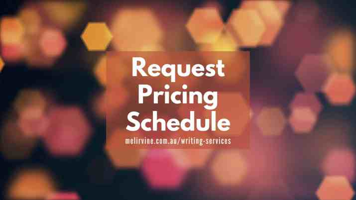request pricing schedule for writing services @ Melinda J. Irvine v2