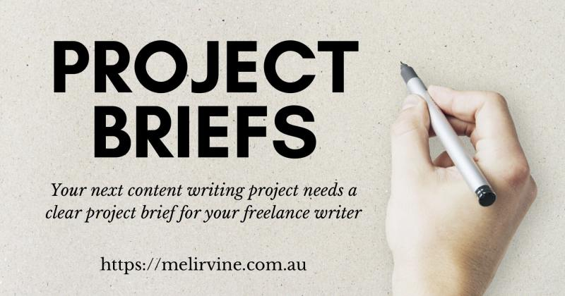 how to create a project brief for your freelance writer by Melinda J. Irvine