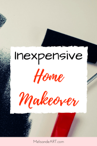 Inexpensive Home Makeover