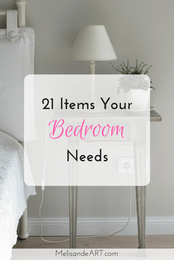 21 Must Have Things For The Ultimate Bedroom Melisandeart