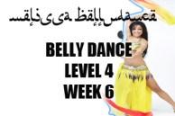 BELLY DANCE LEVEL 4 WK6 SEPT-DEC2012