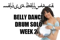 BELLY DANCE DRUM SOLO SC WK2 AUG2015