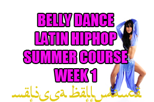 SUMMER 4 WEEK LATIN BELLY DANCE HIPHOP WK1 AUGUST 2020