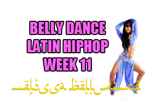 LATIN BELLY DANCE HIPHOP WK11 APR-JULY 2020