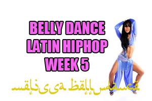 BELLY DANCE HIPHOP WK5 APR-JULY 2020