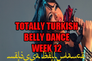 TOTALLY TURKISH WK12 APR-JULY 2020