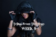 TRIBAL FROM THE TRAP WK9 SEPT-DEC 2020