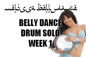 BELLY DANCE DRUM SOLO WK1 SEPT-DEC 2020