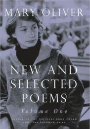 New and Selected Poems, Vol 1 Mary Oliver