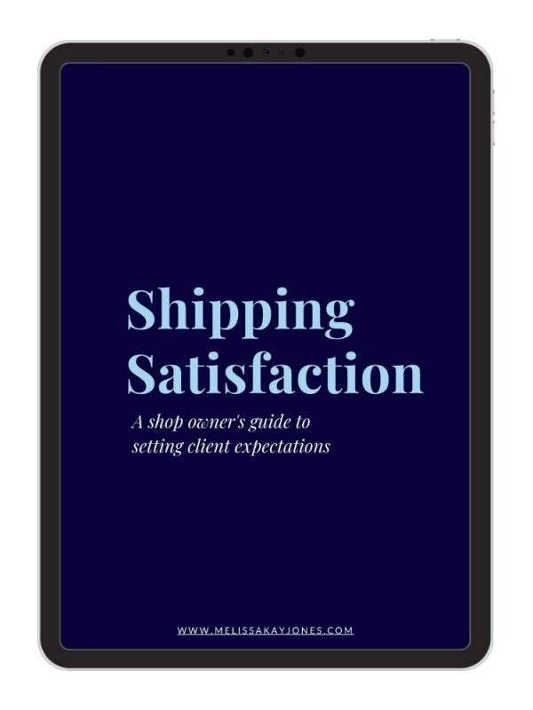 Melissa Kay Jones - Guide - Shipping Satisfaction (2)