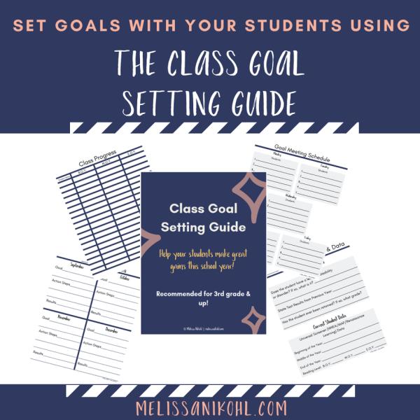 Class Goal Setting Guide