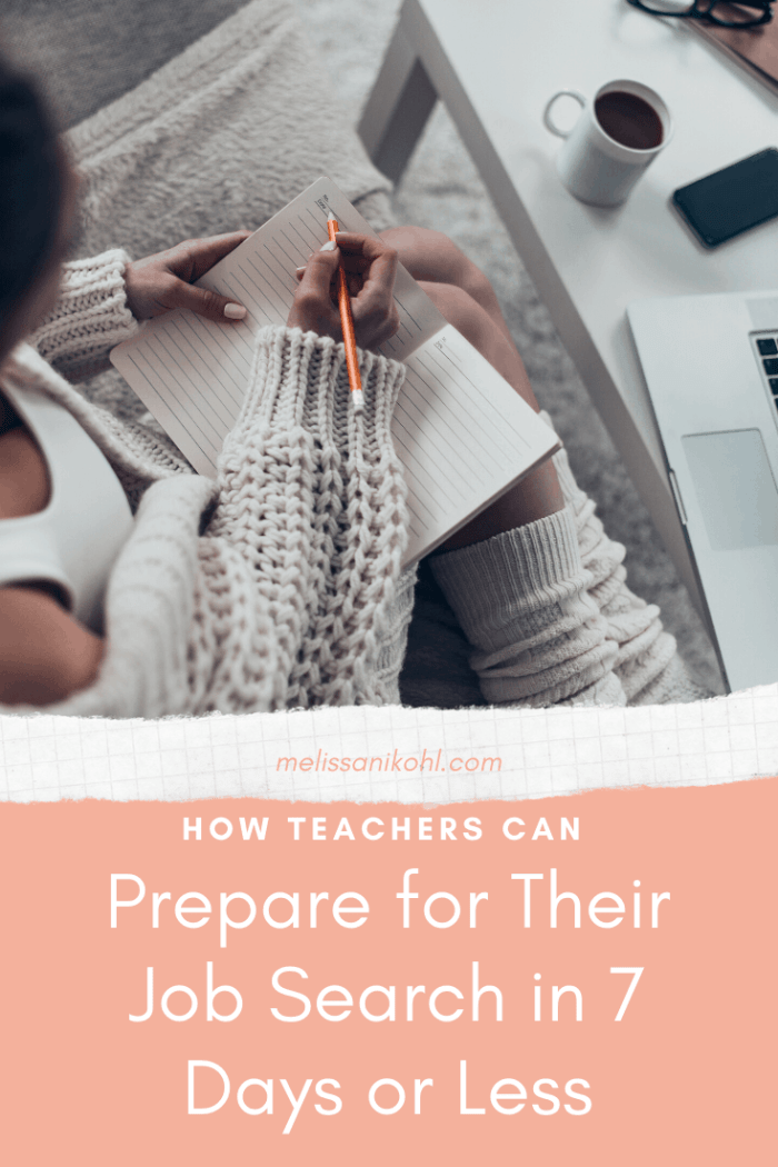 How Teachers Can Prepare For Their Job Search in 7 Days or Less.