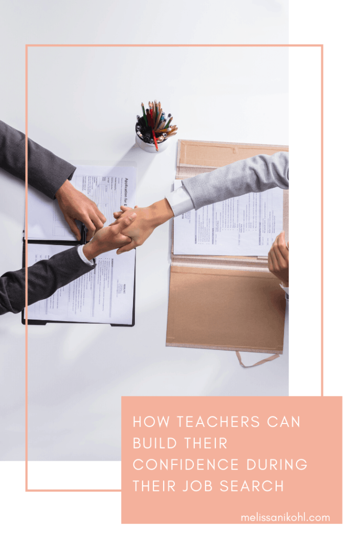 How Teachers Can Build Their Confidence During Their Job Search