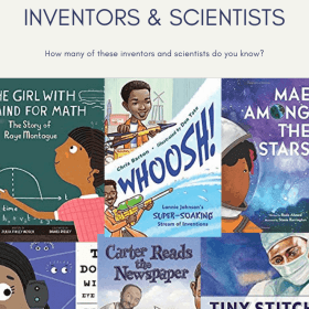 PICTURE BOOKS ABOUT AFRICAN-AMERICAN INVENTORS & SCIENTISTS This is a great collection of children's books that celebrate African-American contributions in science and more. #sciencepicturebooks #blackhistorymonth #diversebooksforchildren