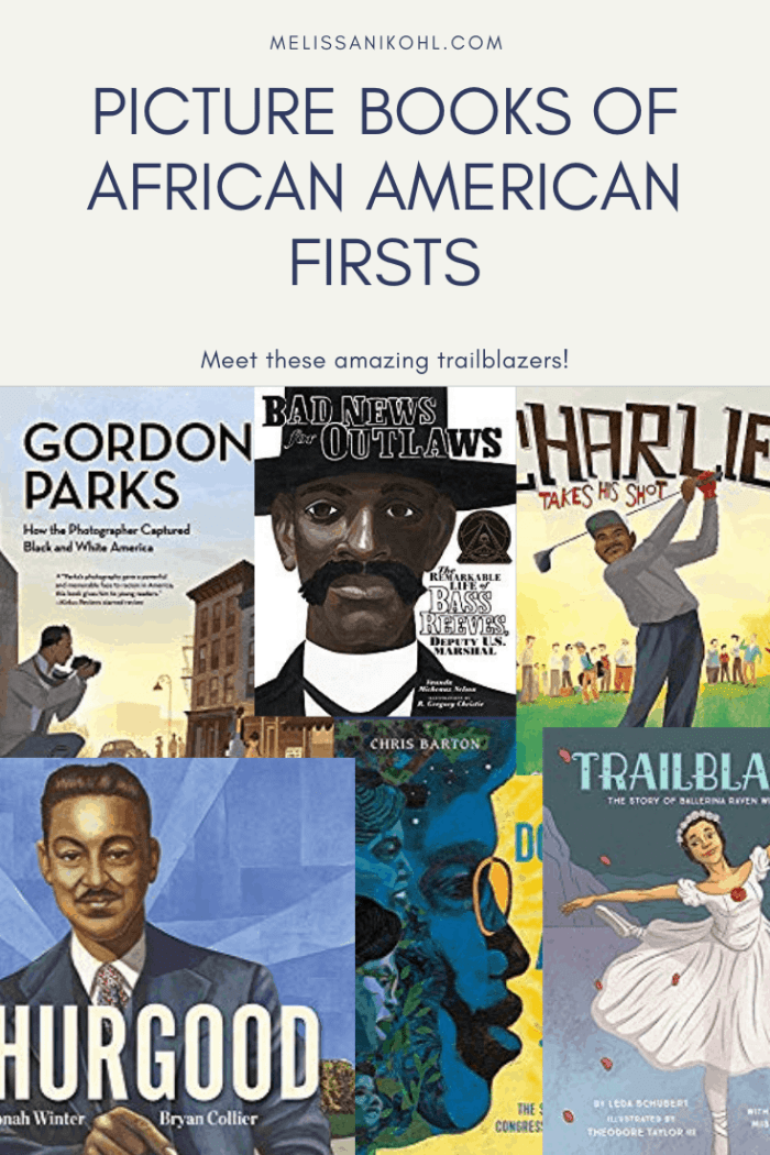 PICTURE BOOKS OF AFRICAN AMERICAN FIRSTS. Celebrate Black History with picture books. #diversebooks #blackhistorymonth