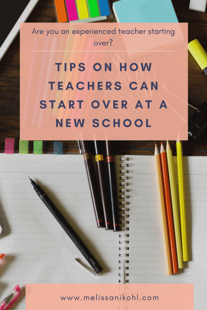 Are you a veteran or experienced teacher starting a new school? Are you wondering how to prepare for the new school year as an experienced teacher? Grab these tips on how to start over at a new school! You are changing schools for a reason, make sure you're off to a great start. #teachertips #veteranteachers #backtoschoolforteachers