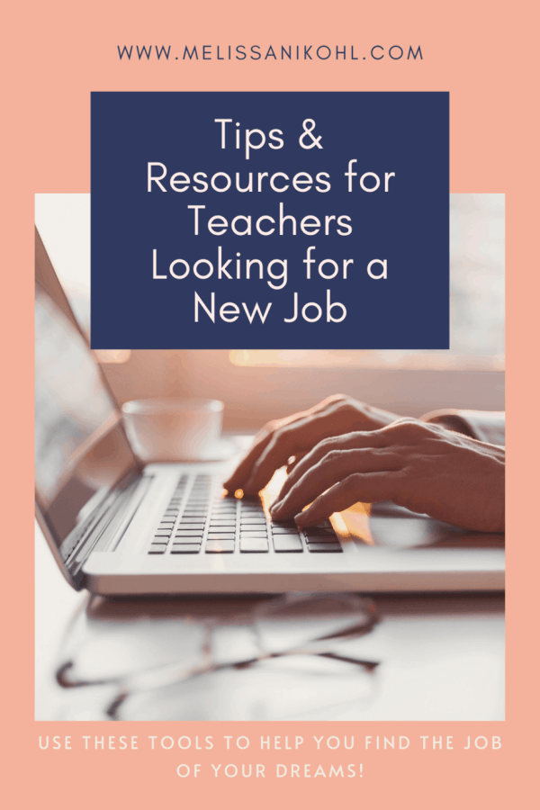 Tips & Resources for Teachers Looking for a New Job